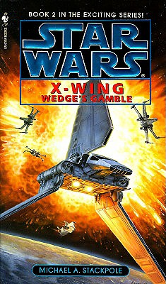 Image for Wedge's Gamble (Star Wars: X-wing Book 2)