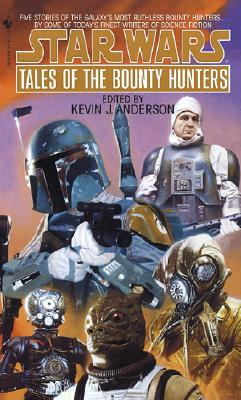 """Tales of the Bounty Hunters (Star Wars) (Book 3), """"Anderson, Kevin"""""""