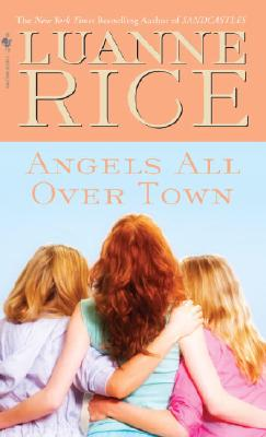Angels All Over Town, Luanne Rice