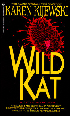 Wild Kat, KAREN KIJEWSKI