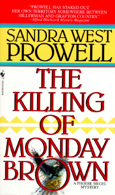 The Killing of Monday Brown, Prowell, Sandra West
