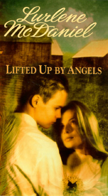 Lifted Up By Angels, Lurlene McDaniel