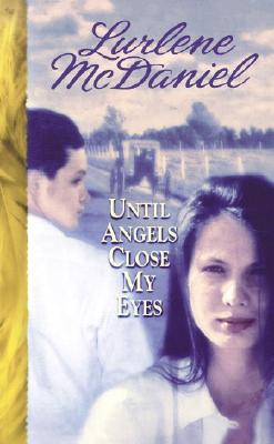 Image for Until Angels Close My Eyes
