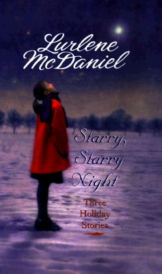 Image for Starry, Starry Night: Three Holiday Stories