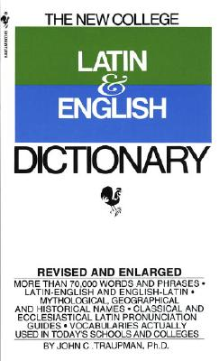 Image for The Bantam New College Latin & English Dictionary (The Bantam New College Dictionary Series)