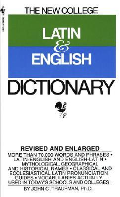 Image for The Bantam New College Latin & English Dictionary (The Bantam New College Dictionary Series)