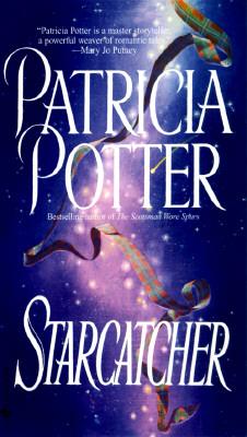 Starcatcher, PATRICIA POTTER