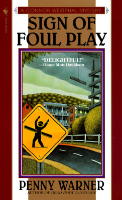 Sign of Foul Play (Connor Westphal Mystery), PENNY WARNER
