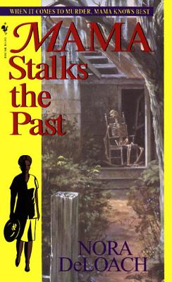 Image for Mama Stalks the Past