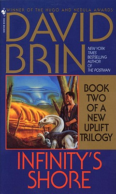 Infinity's Shore (The Uplift Trilogy, Book 2), Brin, David