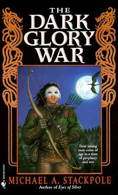 Dark Glory War, MICHAEL A. STACKPOLE