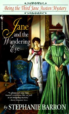 Image for Jane and the Wandering Eye: Being the Third Jane Austen Mystery