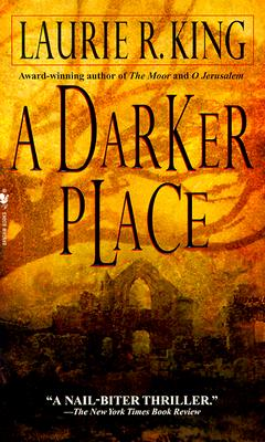 A Darker Place, King, Laurie R.