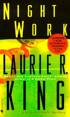 Night Work (Kate Martinelli Mysteries), LAURIE R. KING
