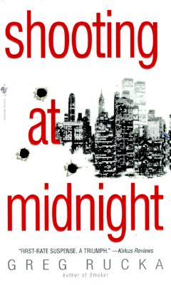 Shooting at Midnight, GREG RUCKA