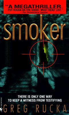 Smoker, Greg Rucka