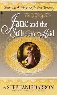 Jane and the Stillroom Maid, Barron, Stephanie