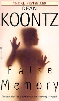 False Memory, Dean Koontz