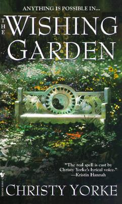 The Wishing Garden, Christy Yorke