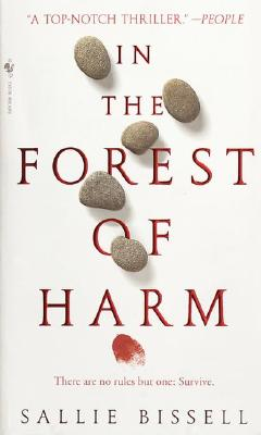 In The Forest Of Harm, SALLIE BISSELL