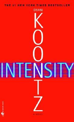 "Intensity, ""Koontz, Dean"""