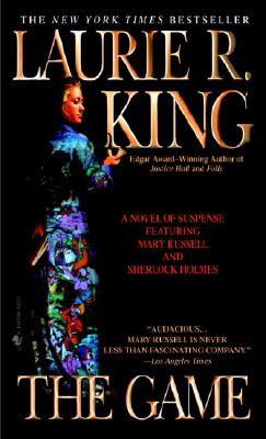 The Game (Mary Russell Novel), Laurie R. King