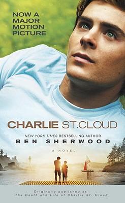 Charlie St. Cloud: A Novel, Ben Sherwood