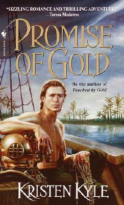 Promise of Gold, Kristen Kyle