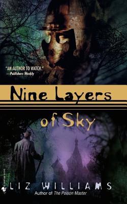 Nine Layers of Sky, LIZ WILLIAMS