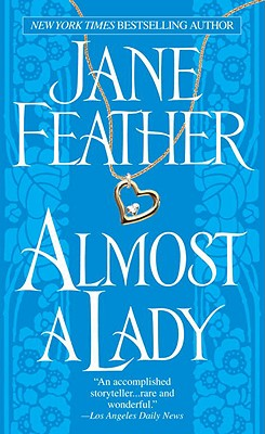 Almost a Lady, JANE FEATHER