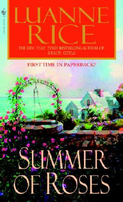 Summer of Roses, LUANNE RICE