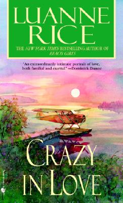Crazy in Love, LUANNE RICE