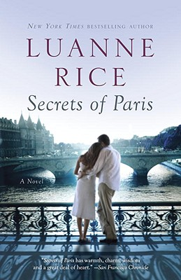 Secrets of Paris: A Novel, Luanne Rice