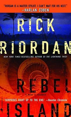 Rebel Island, Rick Riordan