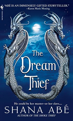 Dream Thief, The, Abe, Shana