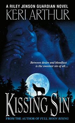 Kissing Sin (Riley Jensen, Guardian, Book 2), Keri Arthur