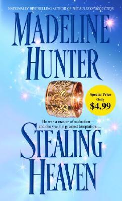 Stealing Heaven, Madeline Hunter