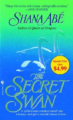 The Secret Swan, Shana Abe