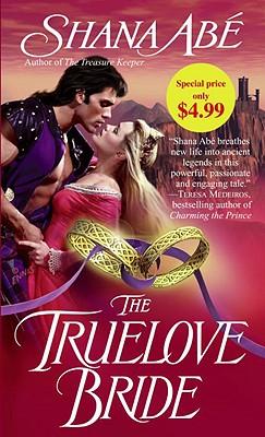The Truelove Bride: A Novel, SHANA ABE