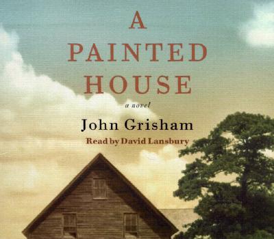 A Painted House (John Grisham), John Grisham