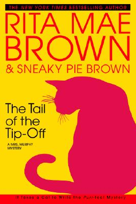 Image for The Tail of the Tip-Off: A Mrs. Murphy Mystery