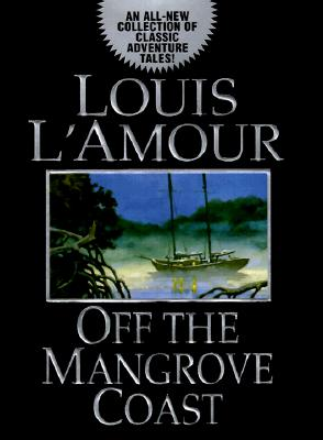 Image for Off the Mangrove Coast