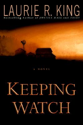 Keeping Watch (Signed), King, Laurie R.