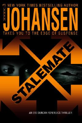 Stalemate (Eve Duncan Forensics Thrillers), IRIS JOHANSEN
