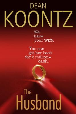 The Husband, Koontz, Dean