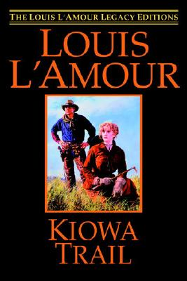 Image for Kiowa Trail (The Louis L'amour Legacy Editions)
