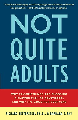 Image for Not quite adults