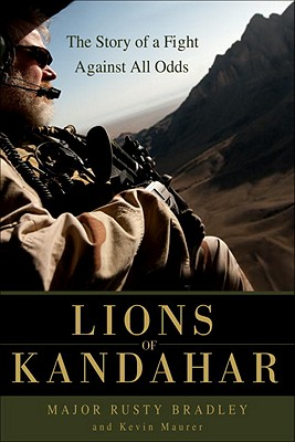 Image for LIONS OF KANDAHAR: THE STORY OF A FIGHT AGAINST ALL ODDS