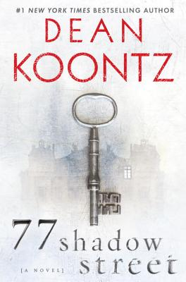 "77 Shadow Street, ""Koontz, Dean"""