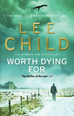 Worth Dying for (Jack Reacher), Lee Child